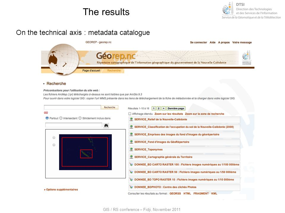 The results On the technical axis : metadata catalogue
