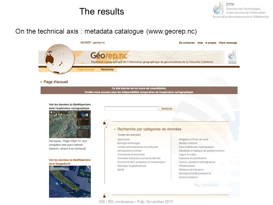 The results On the technical axis : metadata catalogue (www.georep.nc)