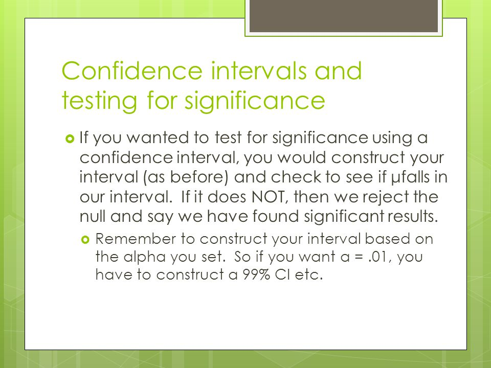 Confidence intervals and testing for significance