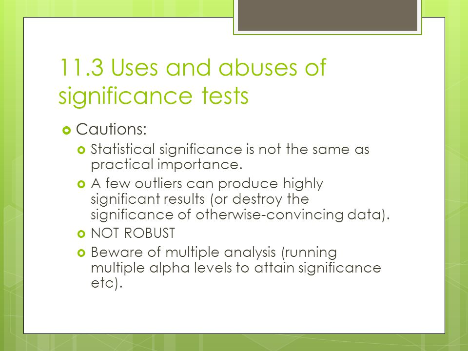 11.3 Uses and abuses of significance tests