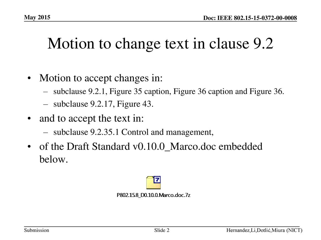 Motion to change text in clause 9.2