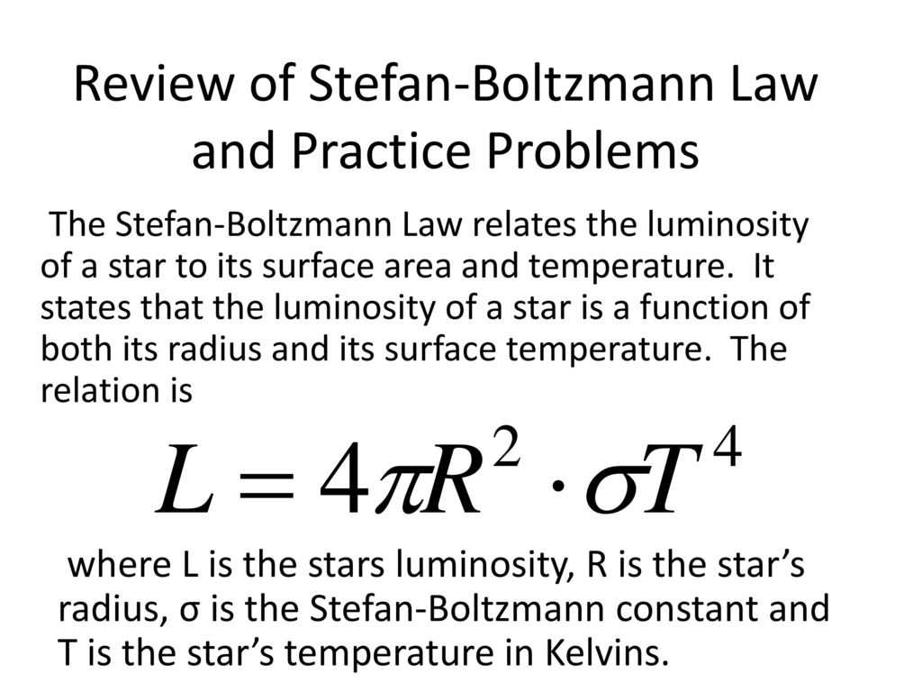 Review of Stefan-Boltzmann Law and Practice Problems
