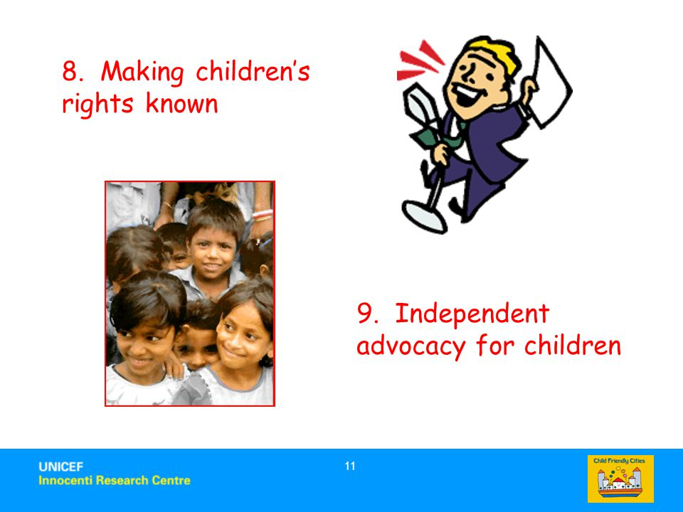 8. Making children's rights known