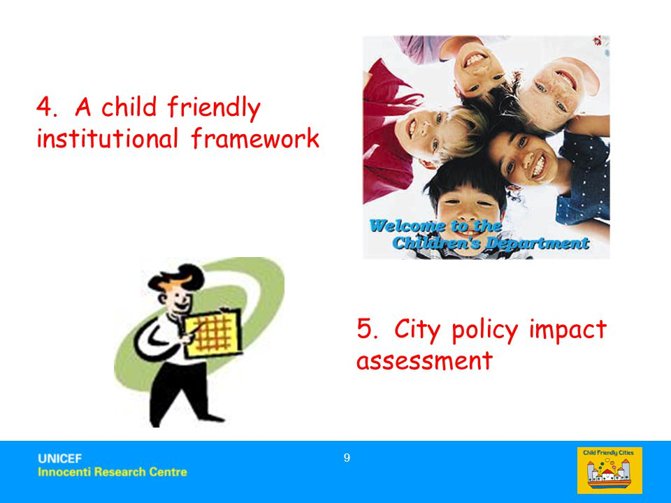 4. A child friendly institutional framework