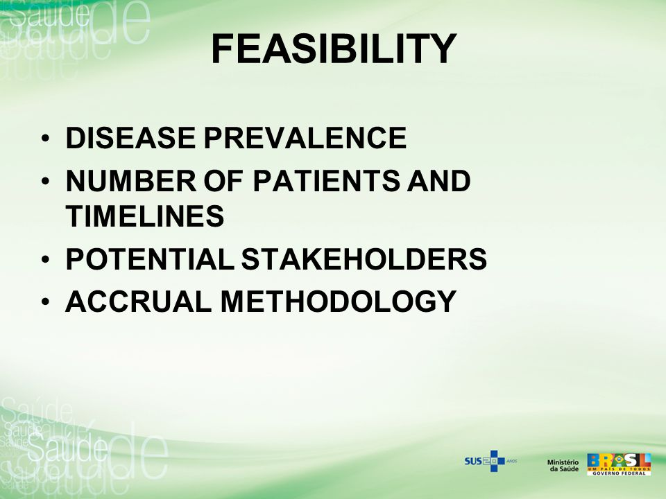 FEASIBILITY DISEASE PREVALENCE NUMBER OF PATIENTS AND TIMELINES