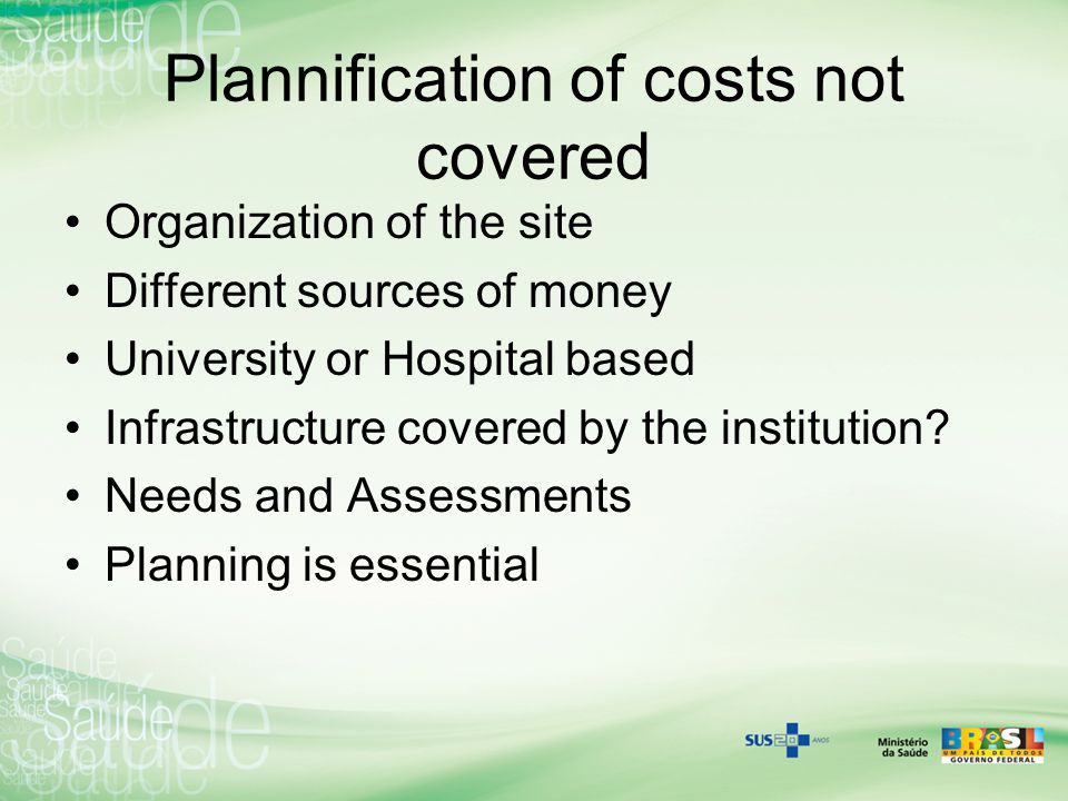 Plannification of costs not covered