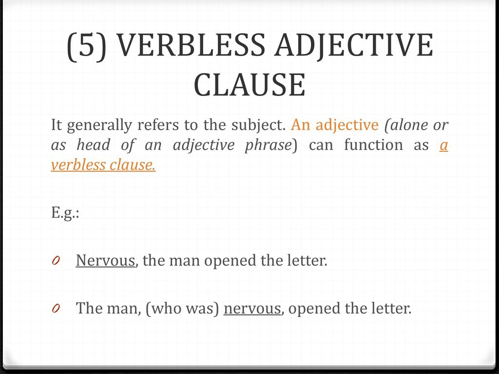 (5) VERBLESS ADJECTIVE CLAUSE