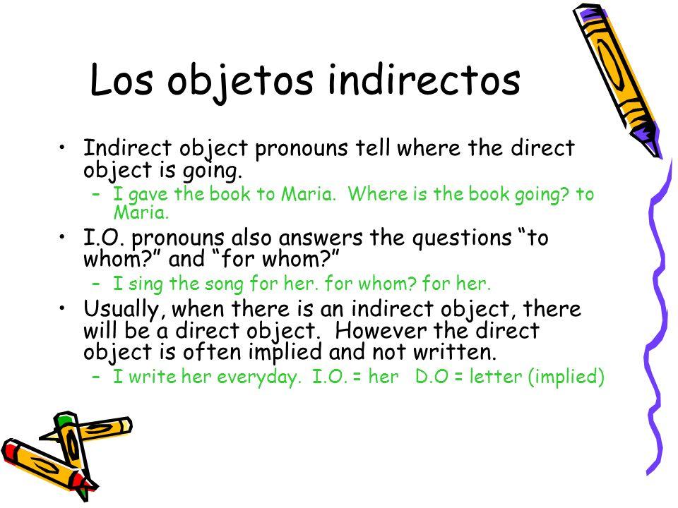 Los objetos indirectos