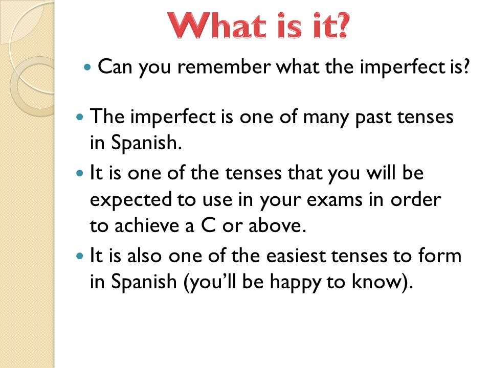 What is it Can you remember what the imperfect is