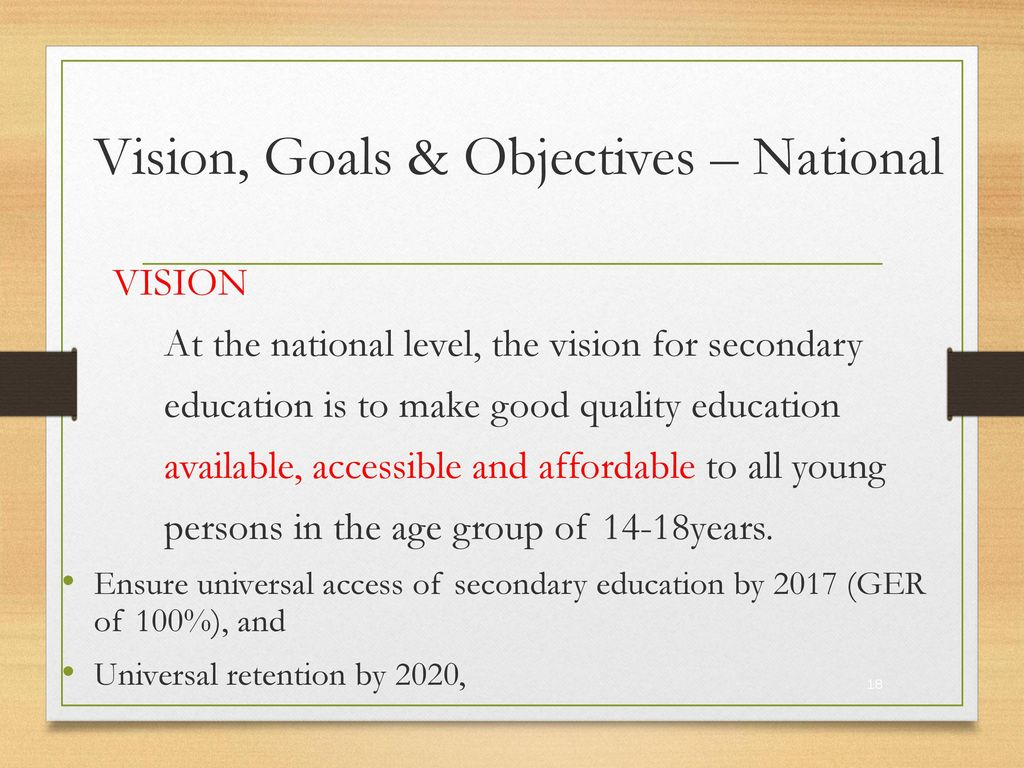 Vision, Goals & Objectives – National