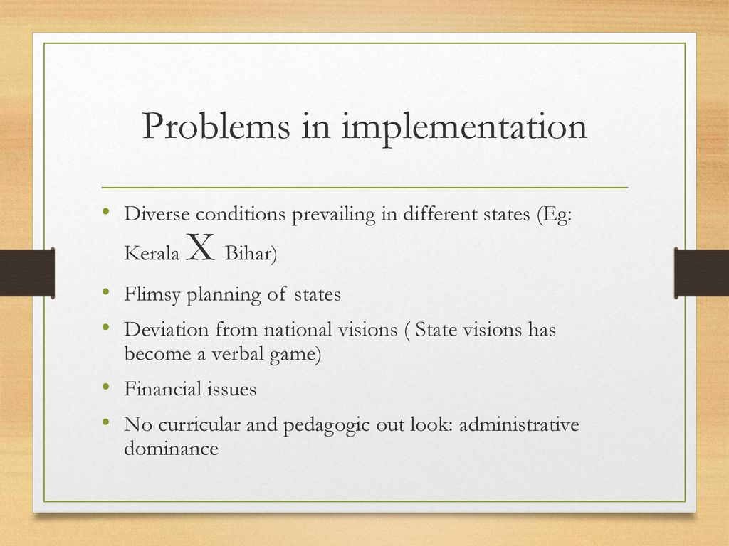 Problems in implementation