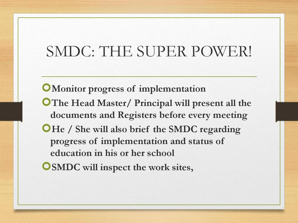 SMDC: THE SUPER POWER! Monitor progress of implementation