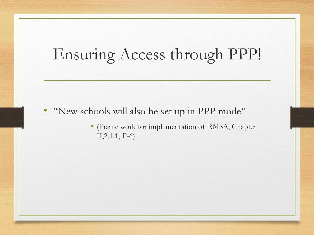 Ensuring Access through PPP!