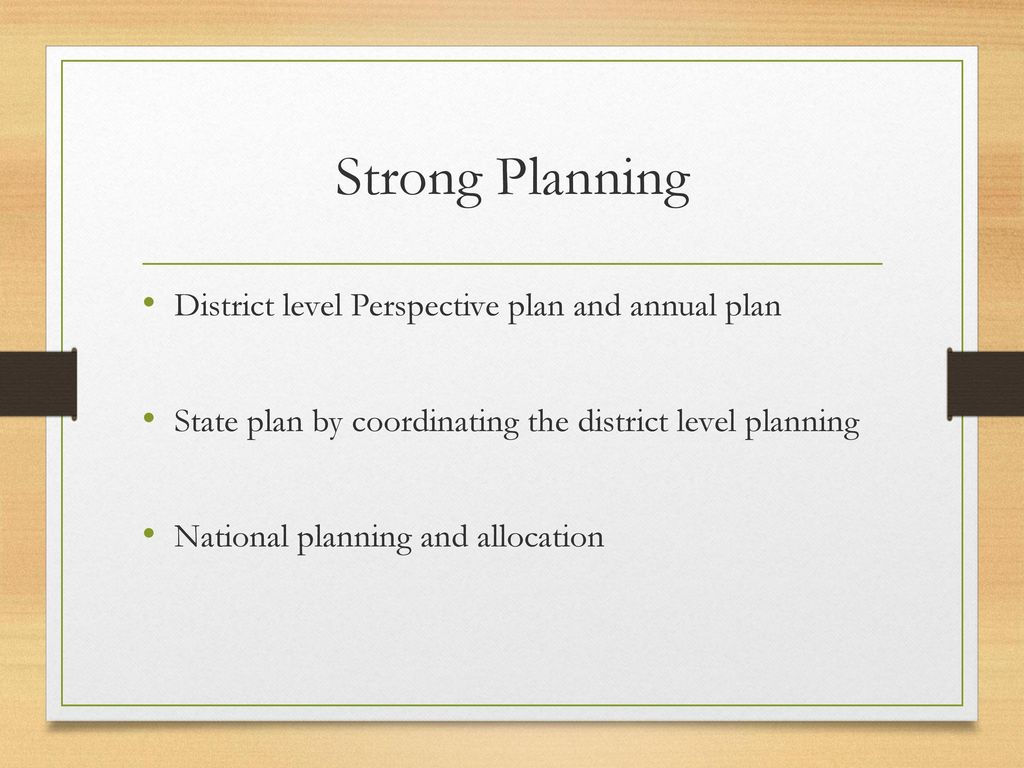 Strong Planning District level Perspective plan and annual plan