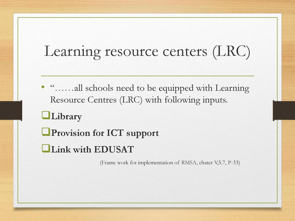 Learning resource centers (LRC)