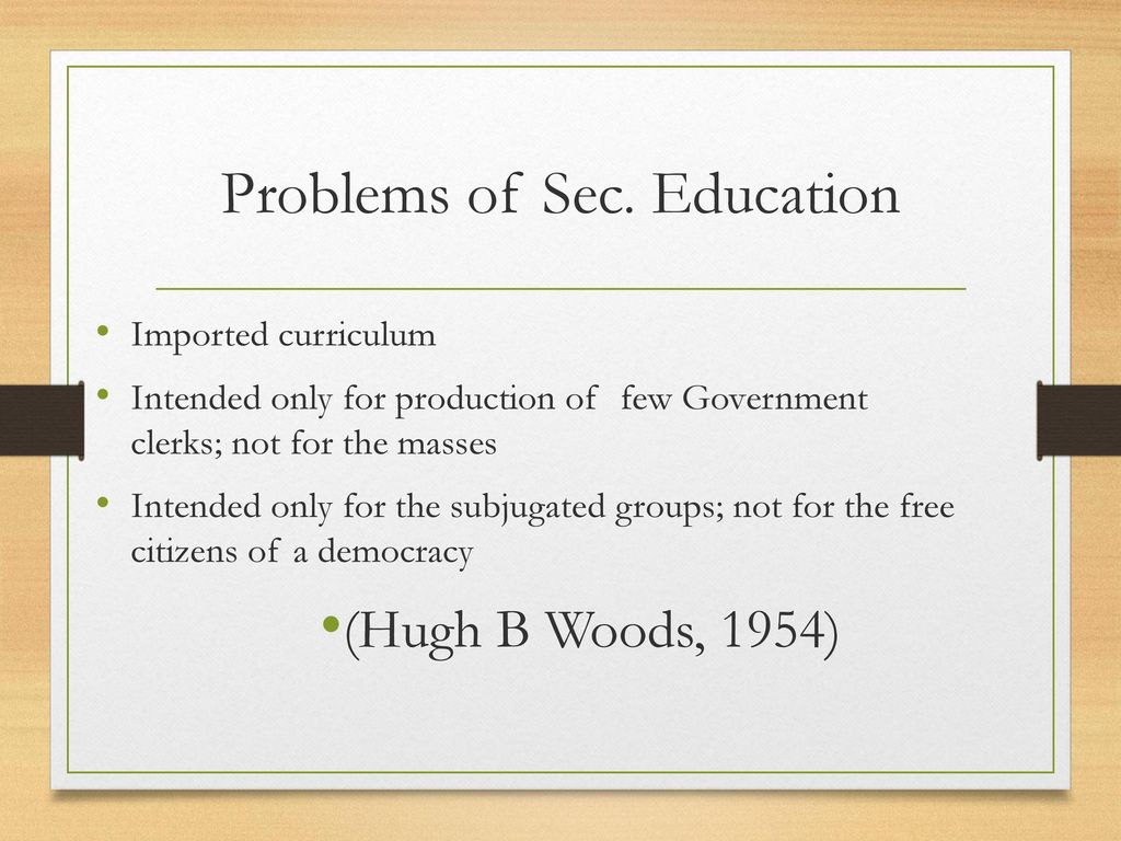 Problems of Sec. Education