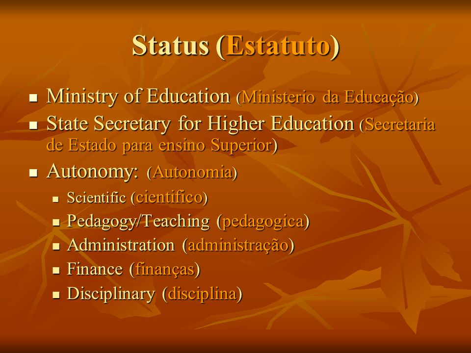 Status (Estatuto) Ministry of Education (Ministerio da Educação)