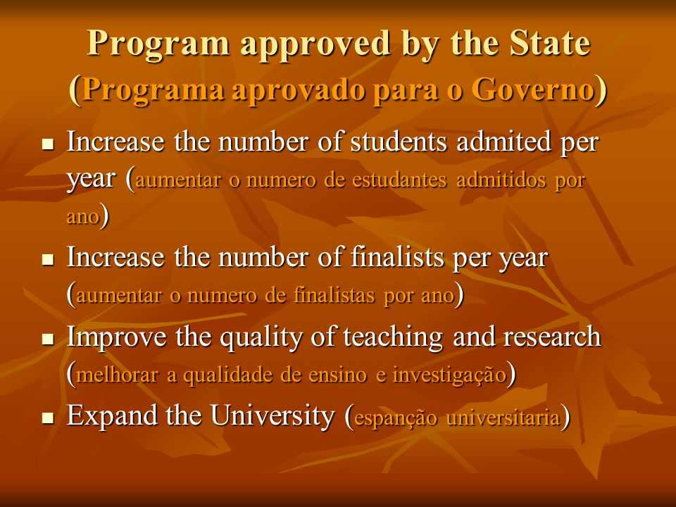 Program approved by the State (Programa aprovado para o Governo)