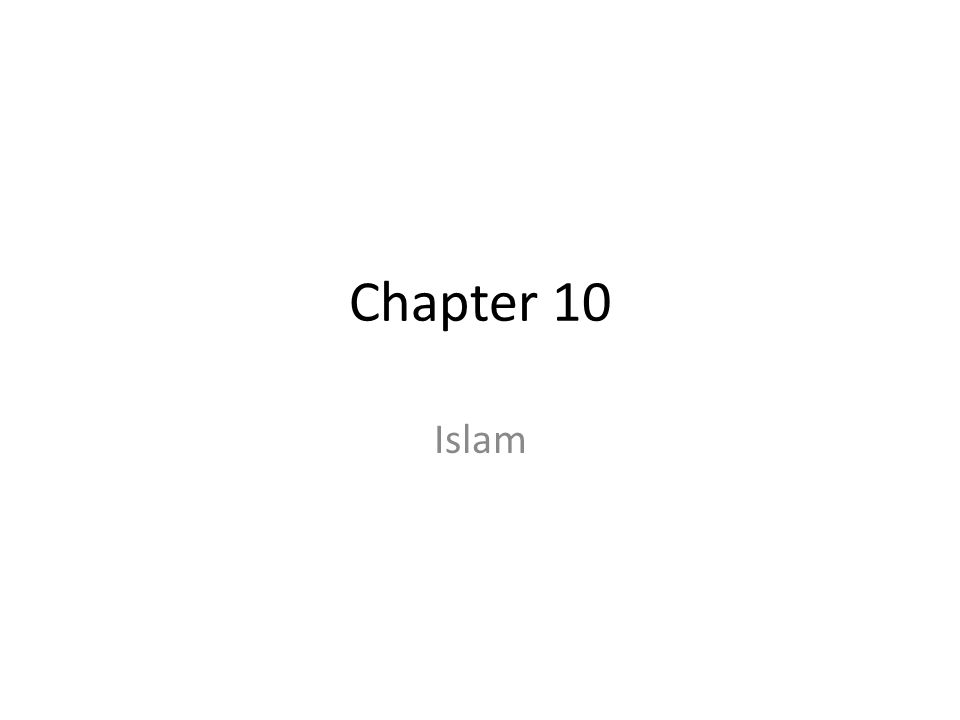 Chapter 10 Islam