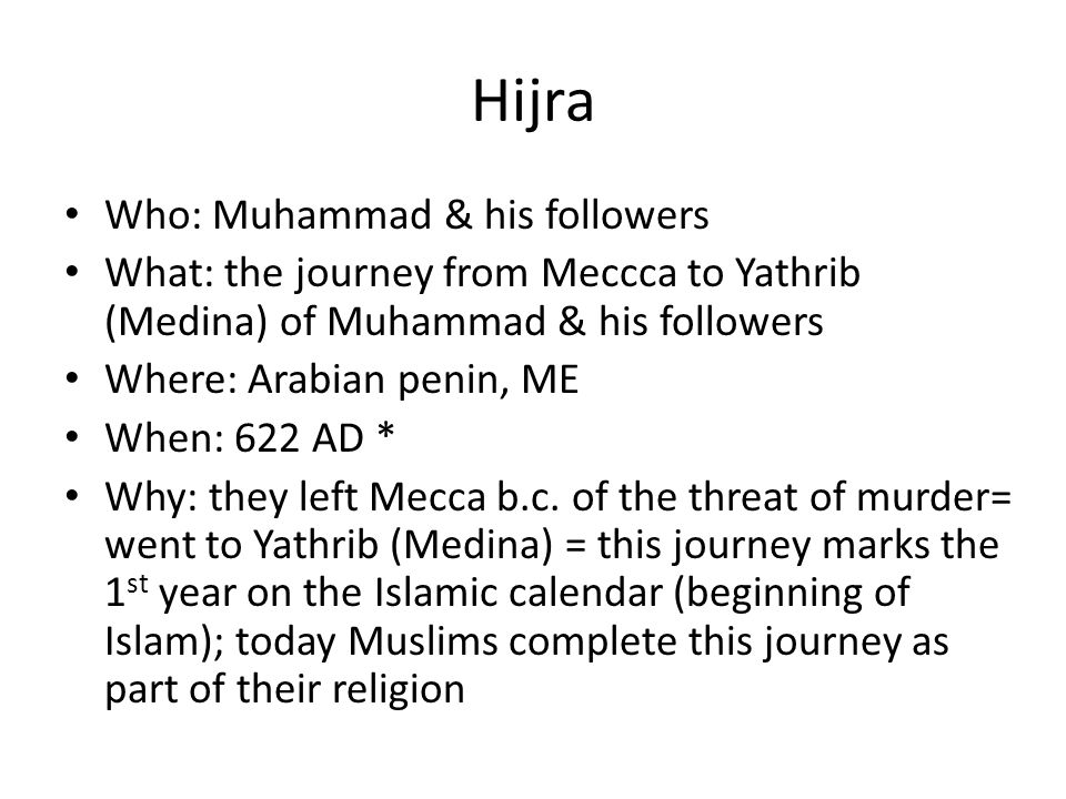Hijra Who: Muhammad & his followers