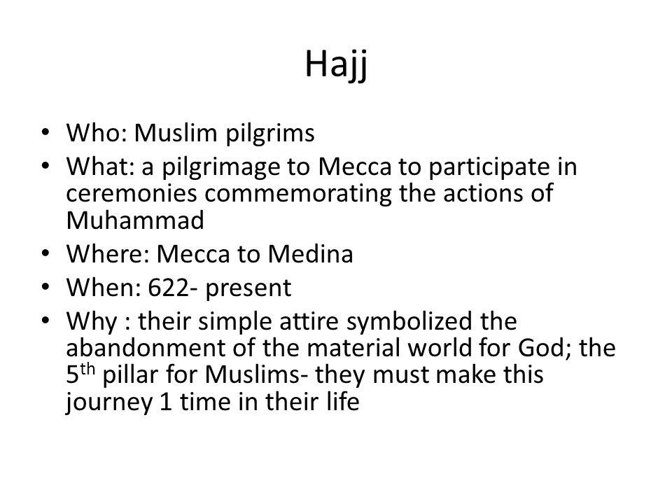 Hajj Who: Muslim pilgrims