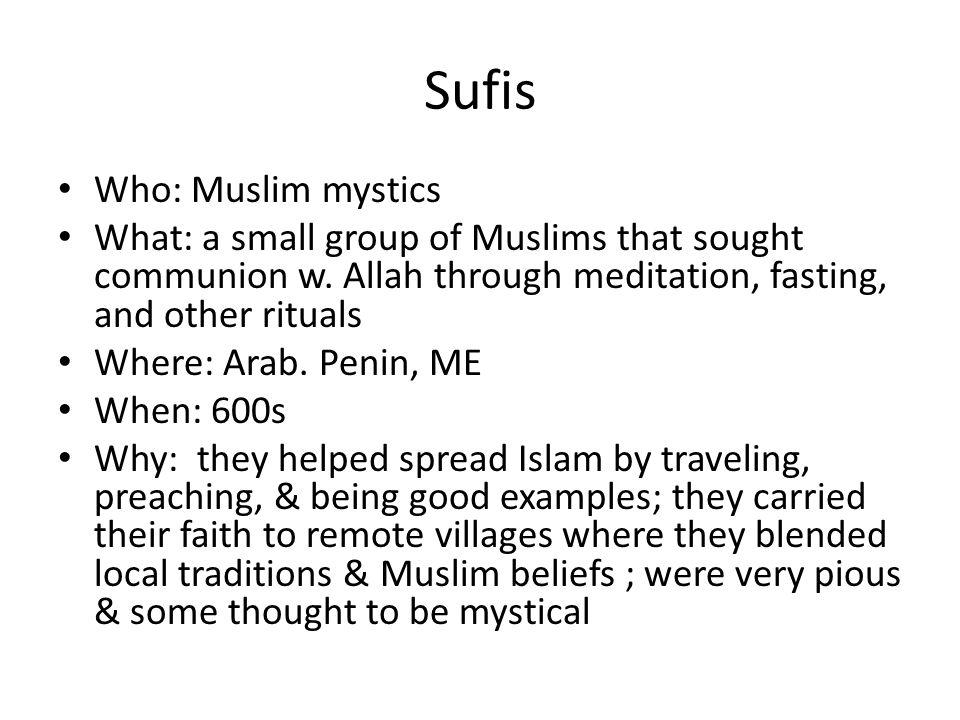 Sufis Who: Muslim mystics