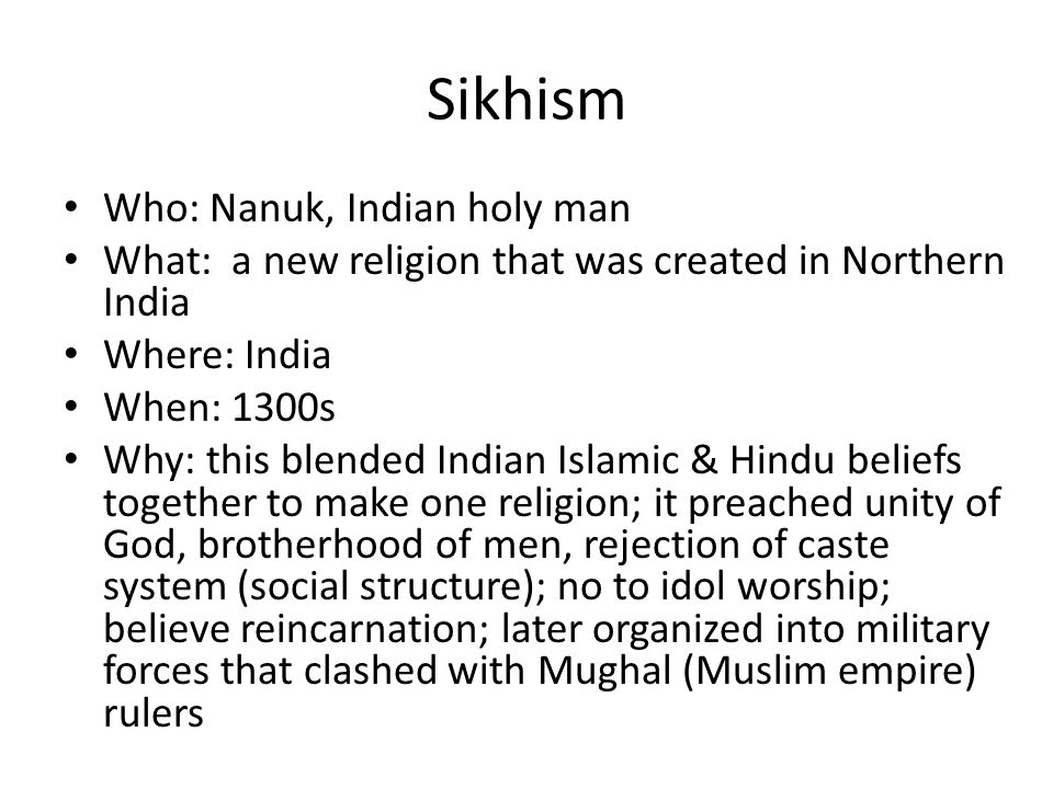 Sikhism Who: Nanuk, Indian holy man