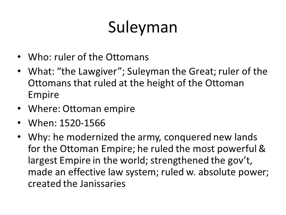 Suleyman Who: ruler of the Ottomans