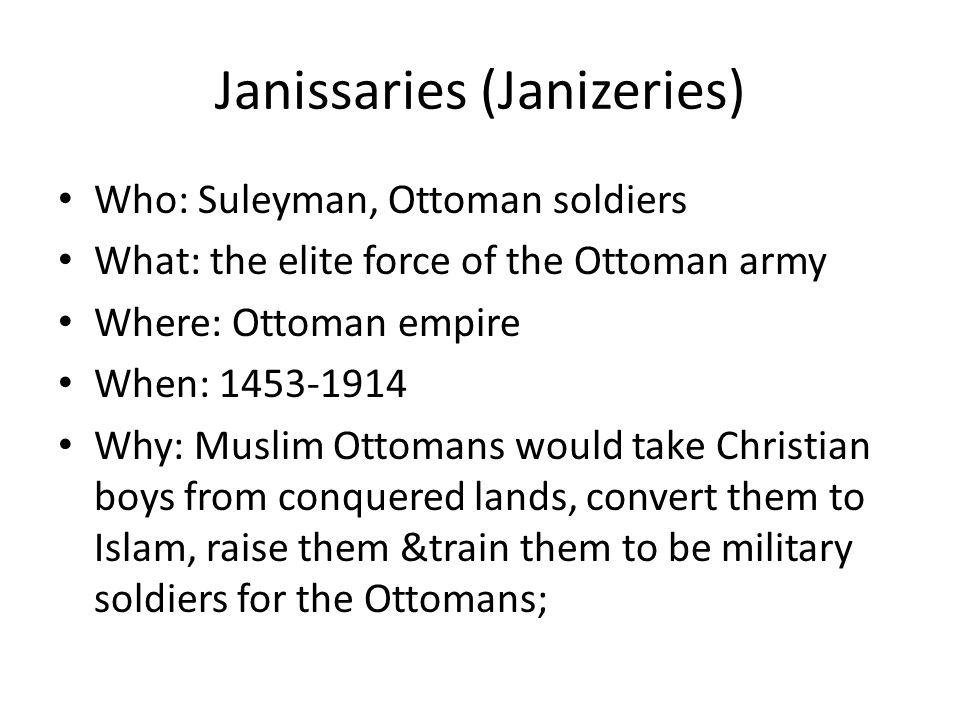 Janissaries (Janizeries)