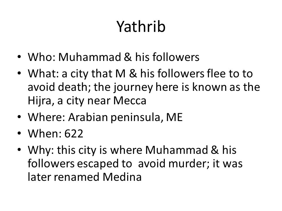 Yathrib Who: Muhammad & his followers