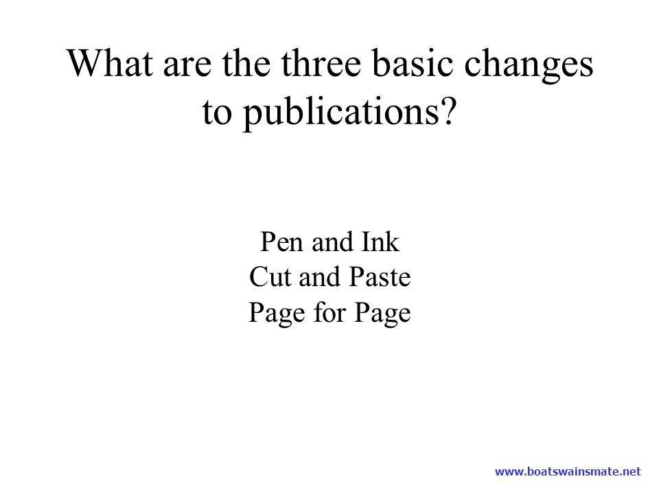 What are the three basic changes to publications