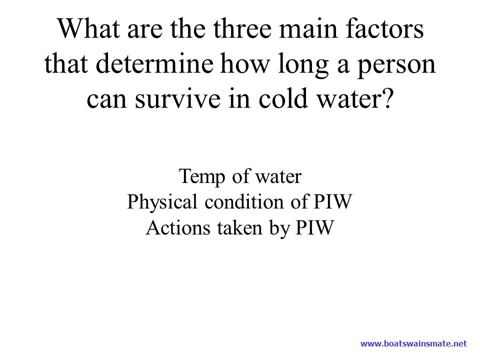 Physical condition of PIW