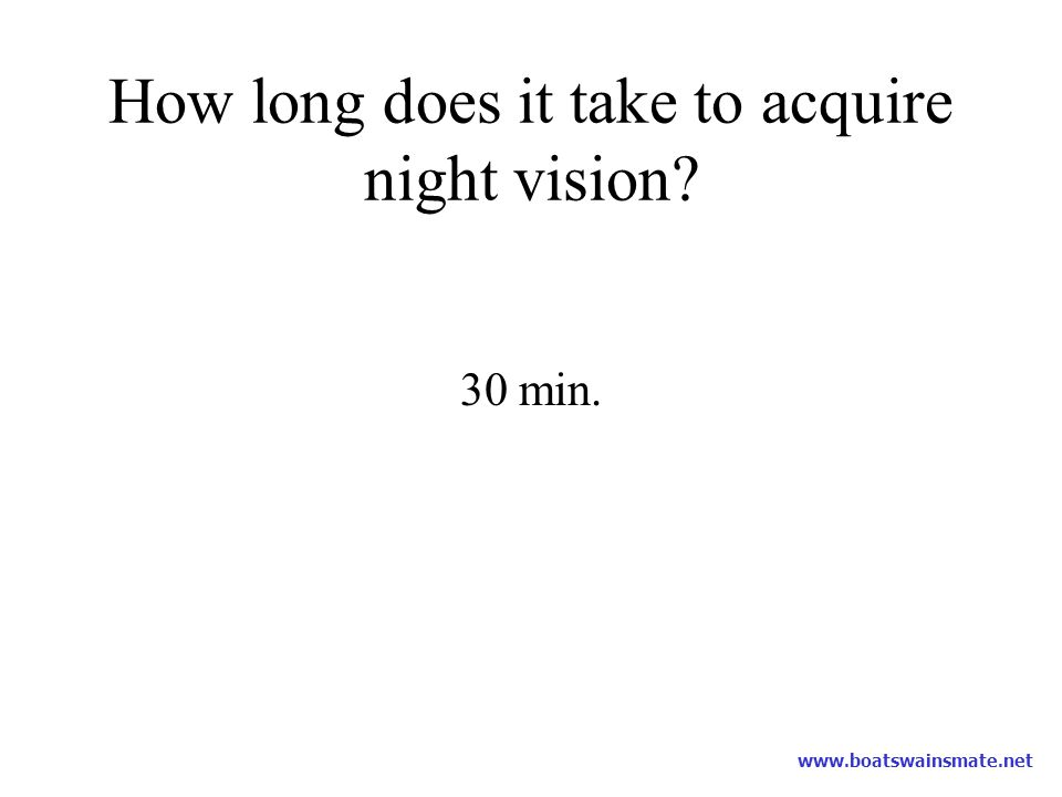 How long does it take to acquire night vision