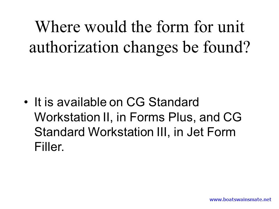 Where would the form for unit authorization changes be found
