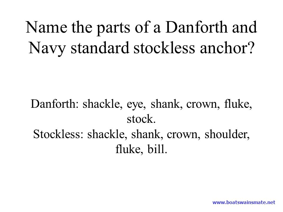 Name the parts of a Danforth and Navy standard stockless anchor