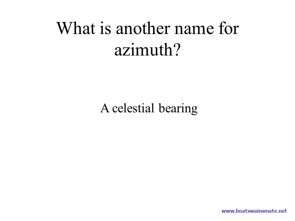 What is another name for azimuth