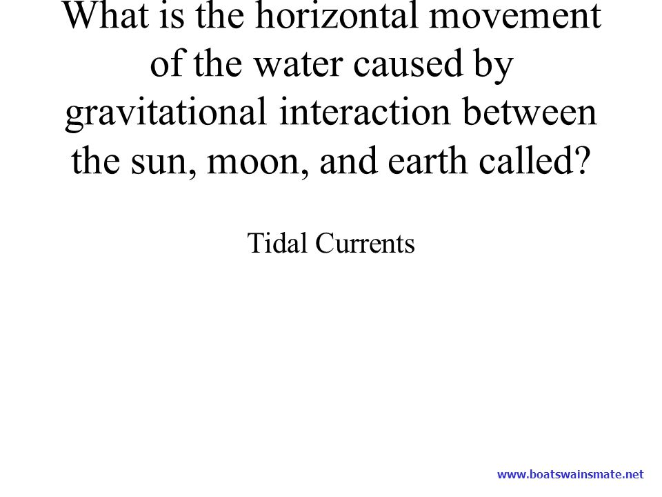 What is the horizontal movement of the water caused by gravitational interaction between the sun, moon, and earth called
