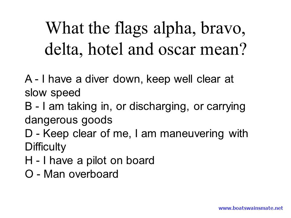 What the flags alpha, bravo, delta, hotel and oscar mean