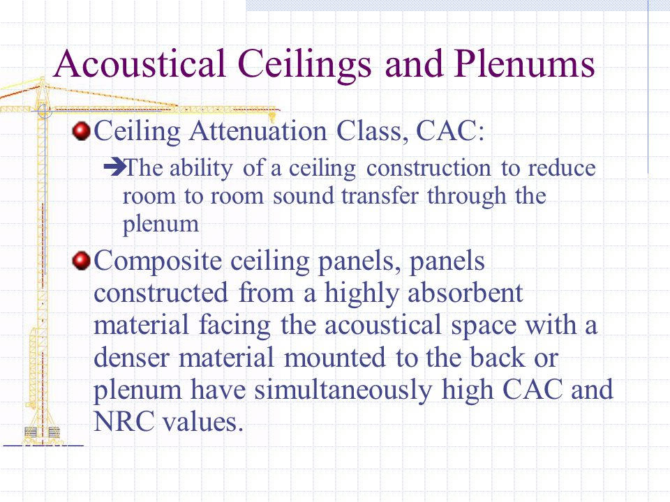 Acoustical Ceilings and Plenums