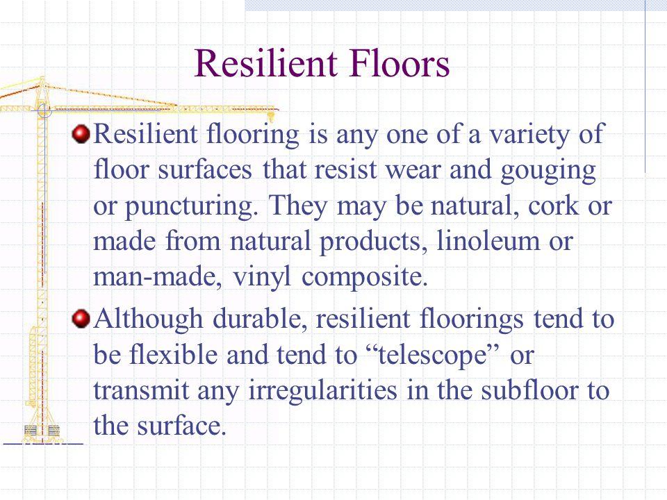 Resilient Floors