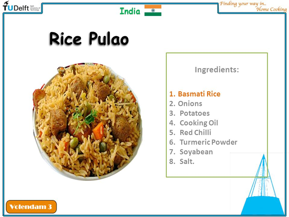 Rice Pulao Ingredients: India Basmati Rice Onions Potatoes Cooking Oil
