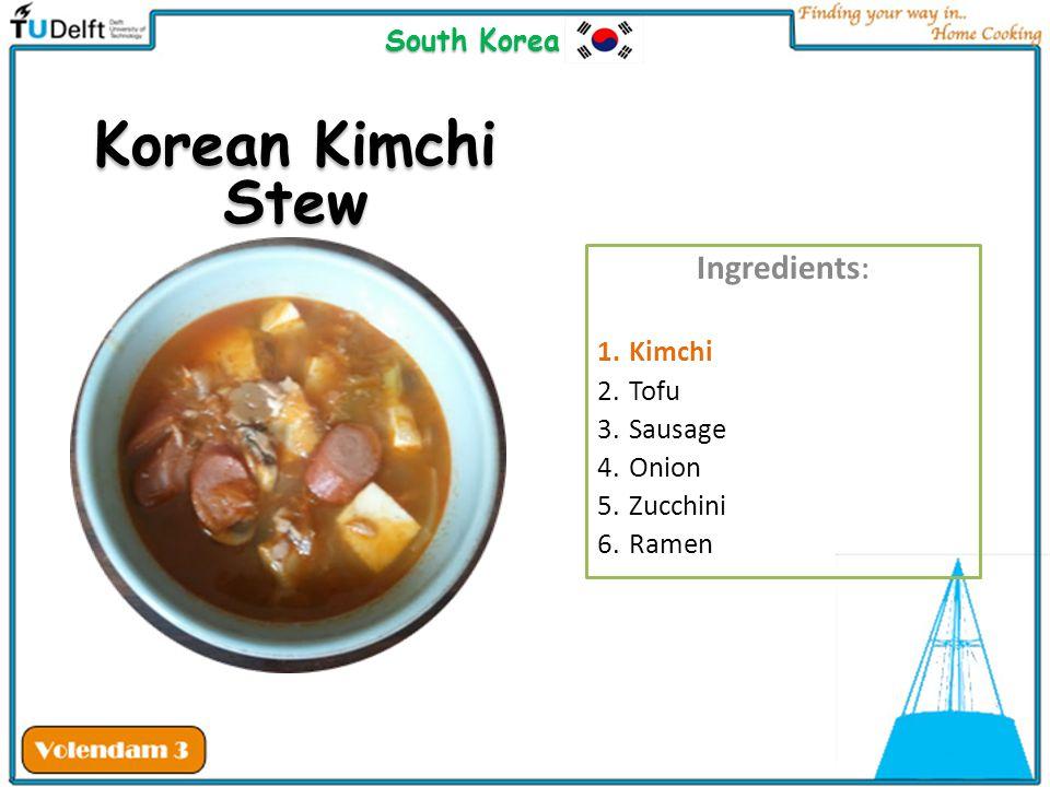 Korean Kimchi Stew Ingredients: South Korea Kimchi Tofu Sausage Onion
