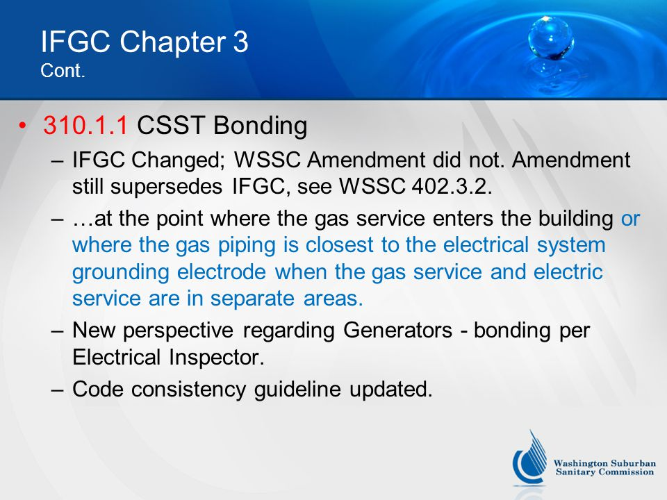 IFGC Chapter 3 Cont. 310.1.1 CSST Bonding