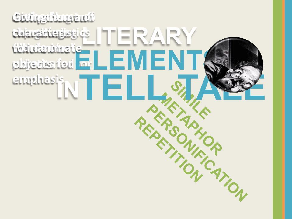 TELL TALE ELEMENTS LITERARY IN SIMILE METAPHOR PERSONIFICATION