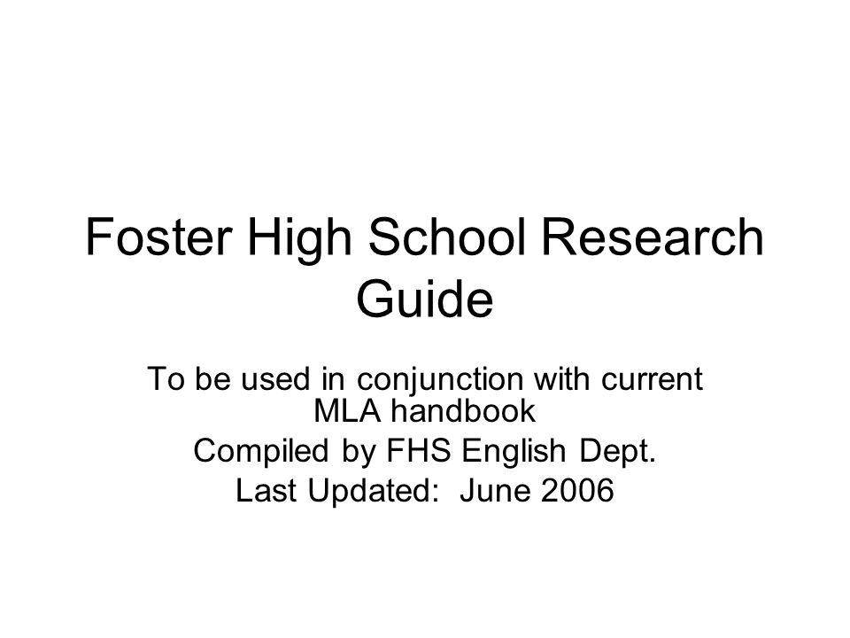 Foster High School Research Guide