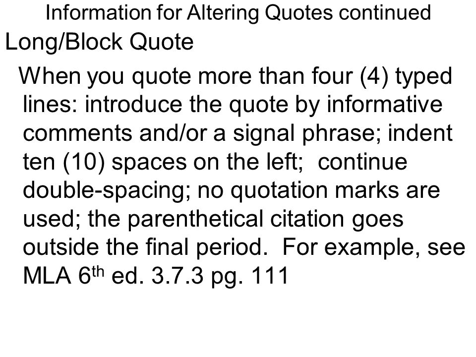 Information for Altering Quotes continued