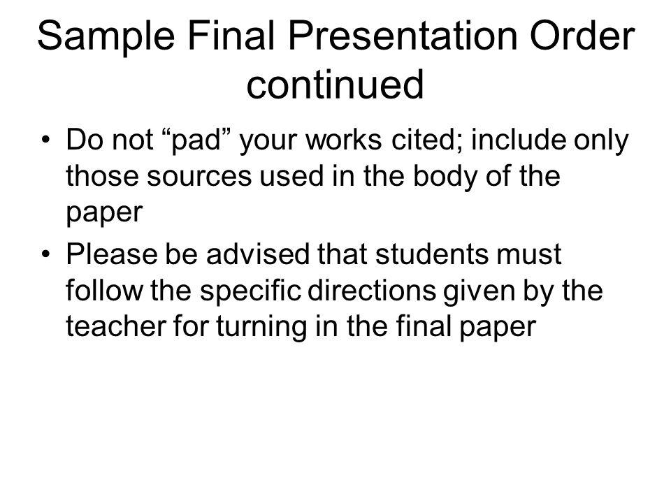 Sample Final Presentation Order continued