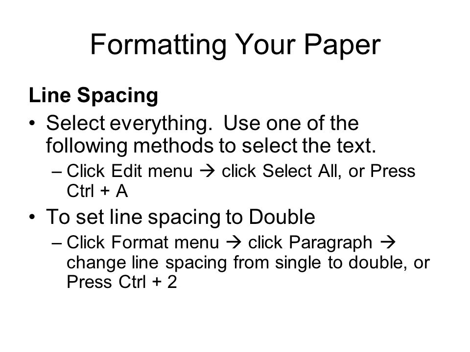 Formatting Your Paper Line Spacing