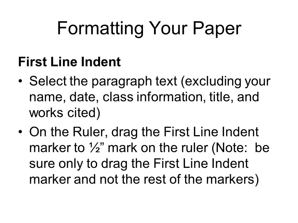 Formatting Your Paper First Line Indent