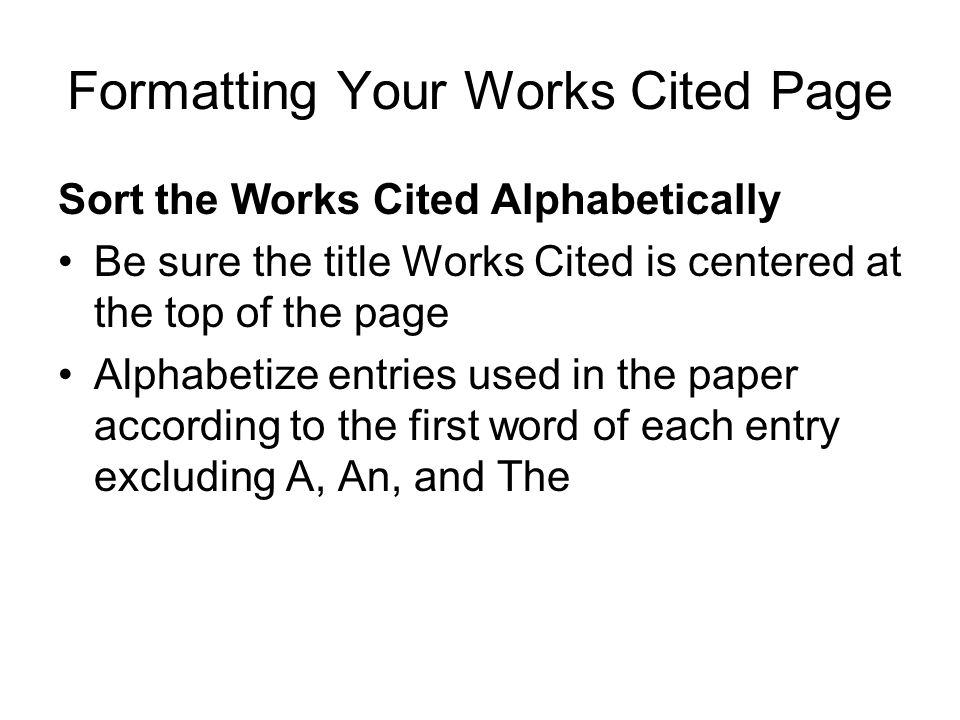Formatting Your Works Cited Page